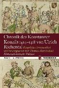 Cover-Bild zu Chronik des Konstanzer Konzils 1414-1418 von Ulrich Richental. Historisch-kritische Edition von Buck, Thomas Martin (Einf.)