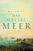 Cover-Bild zu Das Mittelmeer von Abulafia, David