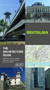 Cover-Bild zu Bratislava - The Architecture Guide von Dulla, Matús