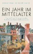 Cover-Bild zu Ein Jahr im Mittelalter von Bendikowski, Tillmann