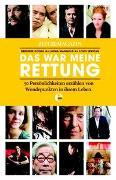 Cover-Bild zu Koelbl, Herlinde: Das war meine Rettung