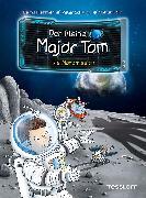 Cover-Bild zu Schilling, Peter: Der kleine Major Tom, Band 3: Die Mondmission (eBook)