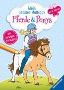 Cover-Bild zu Lohr, Stefan (Illustr.): Mein liebster Malblock: Pferde & Ponys