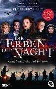 Cover-Bild zu Stein, Maike: Die Erben der Nacht - Kampf um Licht und Schatten