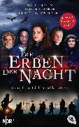 Cover-Bild zu Schweikert, Ulrike: Die Erben der Nacht - Kampf um Licht und Schatten (eBook)