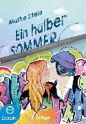 Cover-Bild zu Stein, Maike: Ein halber Sommer (eBook)