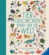 Cover-Bild zu Mc Allister, Angela: Tiergeschichten rund um die Welt