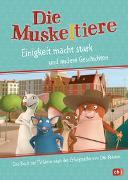 Cover-Bild zu Stein, Maike: Die Muskeltiere - Einigkeit macht stark