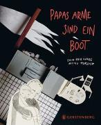 Cover-Bild zu Lunde, Stein Erik: Papas Arme sind ein Boot