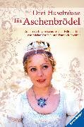 Cover-Bild zu Stein, Maike: Drei Haselnüsse für Aschenbrödel (eBook)