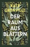 Cover-Bild zu Grenville, Kate: Ein Raum aus Blättern