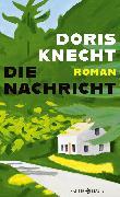 Cover-Bild zu Knecht, Doris: Die Nachricht