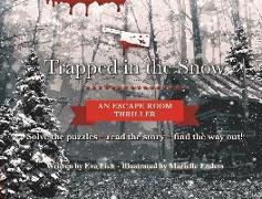 Cover-Bild zu Eich, Eva: Trapped in the Snow: An Escape Room Thriller
