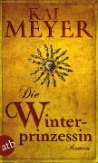 Cover-Bild zu Meyer, Kai: Die Winterprinzessin