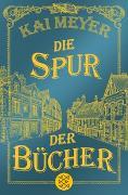 Cover-Bild zu Meyer, Kai: Die Spur der Bücher