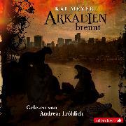 Cover-Bild zu Meyer, Kai: Arkadien brennt
