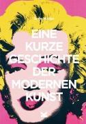 Cover-Bild zu Eine kurze Geschichte der modernen Kunst von Hodge, Susie