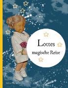 Cover-Bild zu Lottes magische Reise von Wentzlau, Sylvia