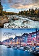 Cover-Bild zu Unterwegs in Skandinavien von KUNTH Verlag (Hrsg.)