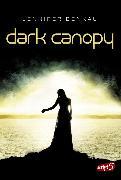 Cover-Bild zu Benkau, Jennifer: Dark Canopy (eBook)