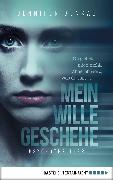 Cover-Bild zu Benkau, Jennifer: Mein Wille geschehe (eBook)