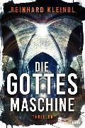 Cover-Bild zu Kleindl, Reinhard: Die Gottesmaschine