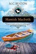 Cover-Bild zu Beaton, M. C.: Hamish Macbeth riskiert Kopf und Kragen