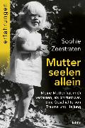 Cover-Bild zu Zeestraten, Sophie: Mutterseelenallein
