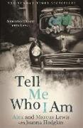 Cover-Bild zu Lewis, Alex: Tell Me Who I Am: Sometimes It's Safer Not to Know