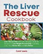 Cover-Bild zu Lewis, Carol: The Liver Rescue Cookbook