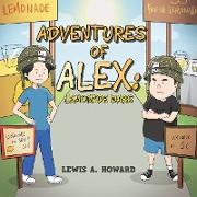 Cover-Bild zu Howard, Lewis A.: The Adventures of Alex : Lemonade Wars (eBook)