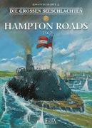 Cover-Bild zu Delitte, Jean-Yves: Die Großen Seeschlachten / Hampton Roads 1862
