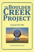 Cover-Bild zu The Boulder Creek Project: Colorado 1987-1988 von Eisenhut, Peter