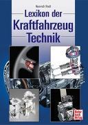 Cover-Bild zu Riedl, Heinrich: Lexikon der Kraftfahrzeugtechnik