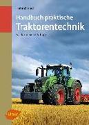 Cover-Bild zu Riedl, Heinrich: Handbuch praktische Traktorentechnik