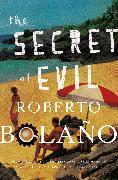 Cover-Bild zu Bolaño, Roberto: The Secret of Evil