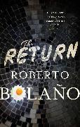Cover-Bild zu Bolaño, Roberto: The Return