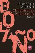 Cover-Bild zu Bolaño, Roberto: Chilenisches Nachtstück