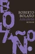 Cover-Bild zu Bolaño, Roberto: Amuleto