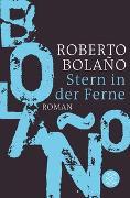 Cover-Bild zu Bolaño, Roberto: Stern in der Ferne