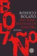 Cover-Bild zu Bolaño, Roberto: Die Naziliteratur in Amerika