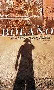 Cover-Bild zu Bolaño, Roberto: Telefongespräche