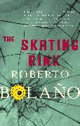 Cover-Bild zu Bolaño, Roberto: The Skating Rink