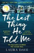 Cover-Bild zu Dave, Laura: The Last Thing He Told Me (eBook)