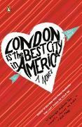 Cover-Bild zu Dave, Laura: London Is the Best City in America (eBook)