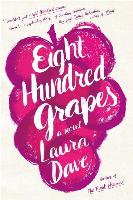 Cover-Bild zu Dave, Laura: Eight Hundred Grapes