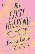 Cover-Bild zu Dave, Laura: The First Husband