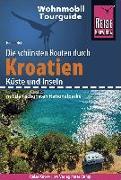 Cover-Bild zu Höh, Rainer: Reise Know-How Wohnmobil-Tourguide Kroatien - Küste und Inseln mit den schönsten Nationalparks