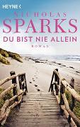 Cover-Bild zu Sparks, Nicholas: Du bist nie allein