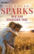 Cover-Bild zu Sparks, Nicholas: Wie ein einziger Tag
